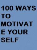 100 Ways to Motivate Your Self mobile app for free download