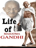 Life of Mahatma Gandhi mobile app for free download