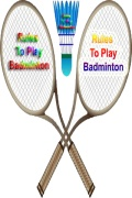 Rules To Play Badminton
