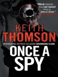 .JAR   Once A Spy (Spy #1) by Keith Thomson mobile app for free download