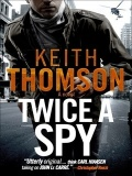 JAR   Twice a Spy (Spy #2) by Keith Thomson mobile app for free download