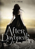 After Daybreak (Darkness Before Dawn Trilogy #3)   J.A. London mobile app for free download