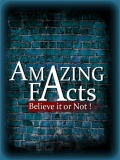 Amazing Facts (360x640) mobile app for free download