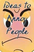 Annoy People mobile app for free download