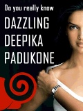 Deepika Padukone Quiz