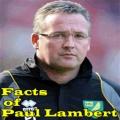 Facts of Paul Lambert mobile app for free download