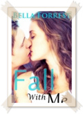 Fall With Me   Bella Forrest mobile app for free download