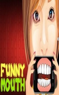 Funny Mouth mobile app for free download