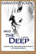 Into the Deep (Into the Deep #1)   Samantha Young mobile app for free download