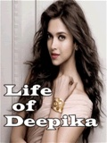 Life Of Deepika Padukone