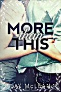 More Than This (More Than This #1)   Jay McLean mobile app for free download
