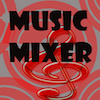 Music Mixer   Free mobile app for free download