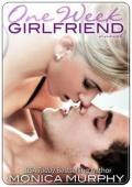 One Week Girlfriend (Drew + Fable #1)   Monica Murphy mobile app for free download