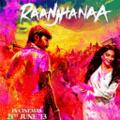 Raanjhanaa Videos mobile app for free download