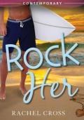 Rock Her   Rachel Cross mobile app for free download