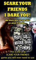 Scare Your Friends I Dare You! mobile app for free download