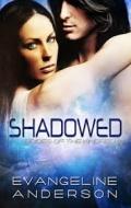 Shadowed   Brides of the Kindred #8   Evangeline Anderson mobile app for free download