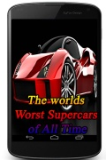 The worlds Worst Supercars of All Time mobile app for free download