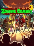 Zombie combat 3 mobile app for free download