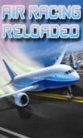 Air Racing Reloaded   Free Racing mobile app for free download