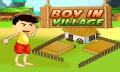 BOY IN VILLAGE mobile app for free download