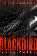 Blackbird by Anna Carey (Blackbird Doulogy 1) mobile app for free download
