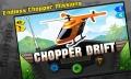 Chopper Drift mobile app for free download