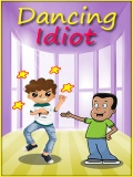 Dancing Idiot mobile app for free download