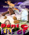 Dont Kill GF (176x208) mobile app for free download