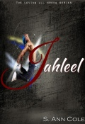 Jahleel by S. Ann Cole (Loving All Wrong 1) mobile app for free download