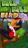 KILL KILL BIRD mobile app for free download