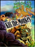 Kill The Monkey mobile app for free download