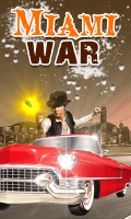 MIAMI WAR mobile app for free download