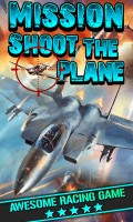 MISSION SHOOT THE PLANE mobile app for free download
