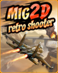 Mig 2D: Retro Shooter Samsung SGH D820 mobile app for free download