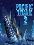 PACIFIC TITANIC 2 (Small Size) mobile app for free download