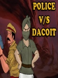 Police Vs Dacoit   Free Download mobile app for free download