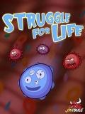 Struggle for life mobile app for free download