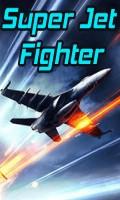 Super Jet Fighter mobile app for free download