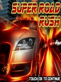 Super Road Rush mobile app for free download