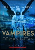 Vampires in Manhattan by Melissa dela Cruz (The new blue bloods coven 1) mobile app for free download