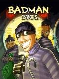 badman bros mobile app for free download