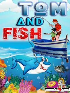 Tom And Fish