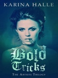 Bold Tricks (The Artists Trilogy #3) mobile app for free download