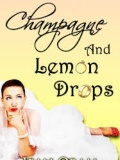 Champagne and Lemon Drops mobile app for free download