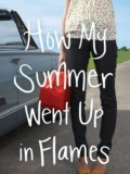 How My Summer Went Up in Flames mobile app for free download