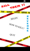 KiLL THEM!!! mobile app for free download