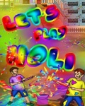 Let\'s Play Holi_ 220x176 mobile app for free download