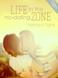 Life In The No Dating Zone mobile app for free download