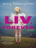 Liv, Forever mobile app for free download
